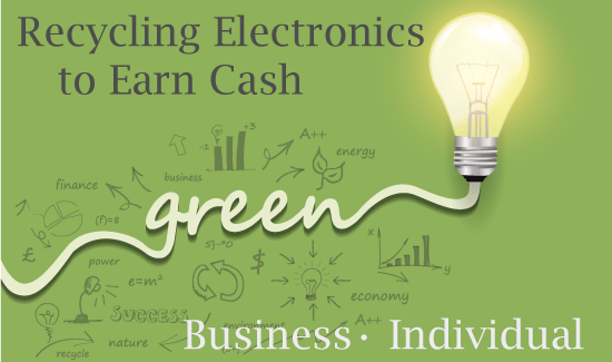 Recycling Electronics to Earn Cash